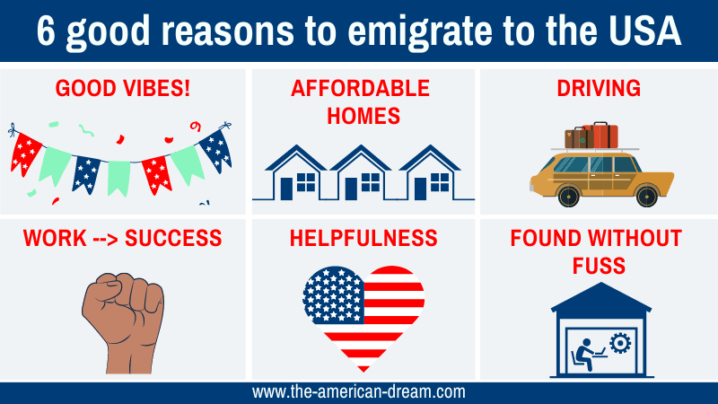 6 good reasons to emigrate to the USA